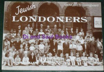 Jewish Londoners, edited by Aumie and Michael Shapiro